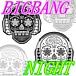 BIGBANG NIGHT