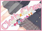 Cloth×Close