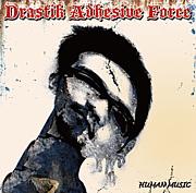 Drastik Adhesive Force