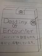 xxDESTINY OF ENCOUNTERxx