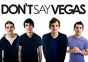 Don't Say Vegas