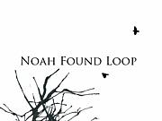 Noah found Loop