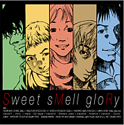 Sweet sMell gloRy
