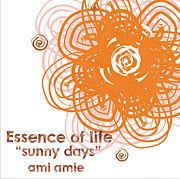 ami amie (Essence of life)