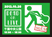 ★DEAD OR LIVE★