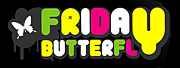 FRIDAY BUTTERFLY