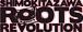 SIMOKITAZAWA ROOTS REVOLUTION
