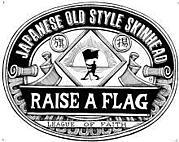 RAISE A FLAG