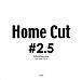 Home Cut