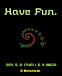 Have Fun. 2011