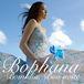 Bophana ボファーナ