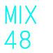 MIX48