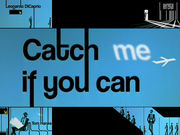 [Catch Me if You Can] Opening