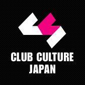 CLUB CULTURE JAPAN