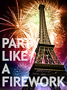 ★PARTY LIKE A FIREWORK★