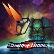 BORDER DOWN(ボーダーダウン)
