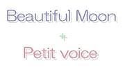 BeautifulMoon + Petit voice