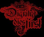 Dignity dies first
