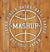 【MASHUP】-学生バスケ大会-
