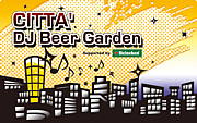 CITTA' DJ Beer Garden