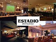 ☆ dining & bar ESTADIO ☆