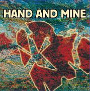 HAND AND MINE