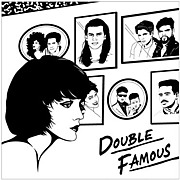 Double Famous/ダブルフェイマス