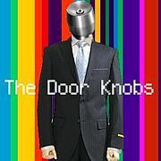 the Door Knobs