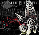 Angelo『METALLIC BUTTERFLY』