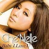 BABY I LOVE U☆シェネル☆