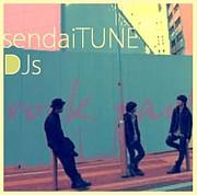 音楽パーリー★sendaiTUNE★DJ