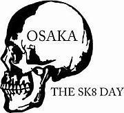 スケート大阪sk8
