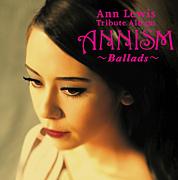 ANNISM~Ballads~