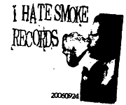 I HATE SMOKE RECORDS