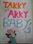 ☆TAKKY AKKY BABYS☆