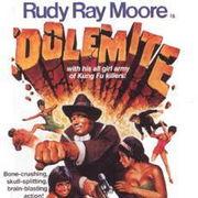Rudy Ray MooreはDOLEMITE!