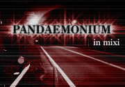 PANDAEMONIUM in mixi
