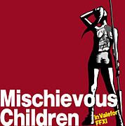 Mischievous Children