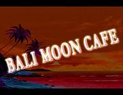 BALI MOON CAFE