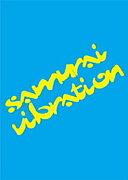 SAMURAI VIBRATION