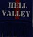 HELL VALLEY(ヘル・バレー)
