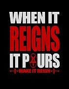 MAKE IT REIGN
