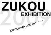 ZUKOU EXHIBITION
