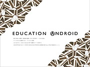 EDUCATION ANDROID