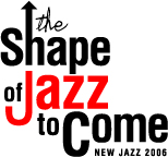 The Shape of Jazz to Come