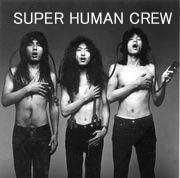 Super Human Crew