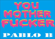 PABLO B IS  NOT!!!