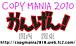 COPYMANIA 2010 -かんげん!-