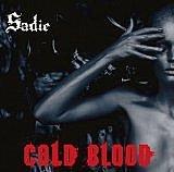 Sadie - 「COLD BLOOD」
