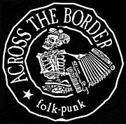 ACROSS THE BORDER (Folk-Punk)